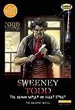 Sweeney Todd The Graphic Novel: Original Text: The Demon Barber of Fleet Street (Classical Comics: Original Text)