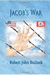 Jacob's War by Robert John Bullock (2013-05-24) Paperback