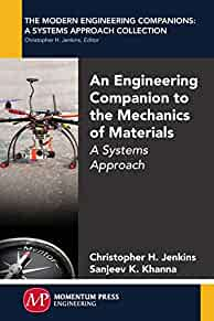 An engineering companion to the mechanics of materials : : a systems approach
