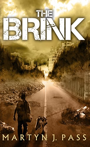 The Brink (Tales from the Brink Book 3) by [Pass, Martyn J.]