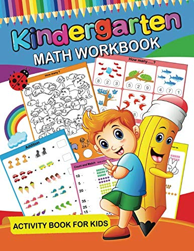 Kindergarten Math Workbook: Easy and Fun Activity Book for Kids and Preschool