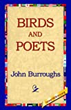 Birds and Poets, John Burroughs, 1595400419