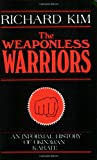 The Weaponless Warriors: An Informal History of Okinawan Karate