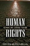 Human Rights, Judith R. Blau and Alberto Moncada, 0742542424