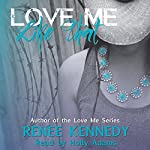 Love Me Like That | Renee Kennedy