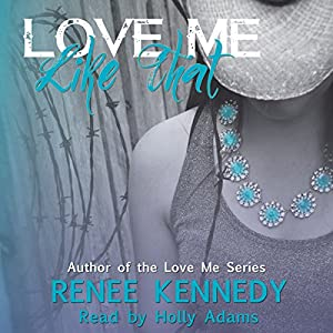 Love Me Like That Audiobook