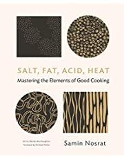 Salt, Fat, Acid, Heat: The Four Elements of Good Cooking