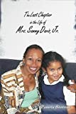The Last Chapter in the Life of Mrs. Sammy Davis, Jr.