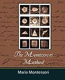 Image of The Montessori Method - Maria Montessori