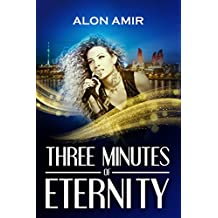 Three Minutes of Eternity: A Uniquely Staged Adventure, Based on Real Events of the Famous Song Contest - The Eurovision