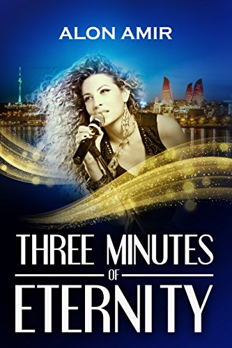 Three Minutes Of Eternity by Alon Amir ebook deal