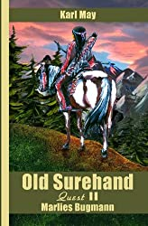 Old Surehand, Quest 2: Karl May