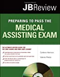 Preparing to Pass the Medical Assisting Exam, Carlene Harrison and Valerie Weiss, 0763754021