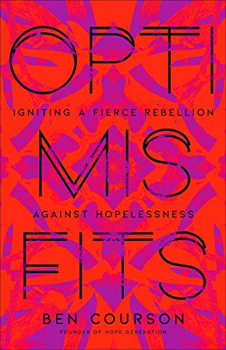 Pdf Christian Books Optimisfits: Igniting a Fierce Rebellion Against Hopelessness
