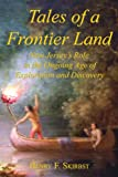 Tales of a Frontier Land, Henry F. Skirbst, 1425984924
