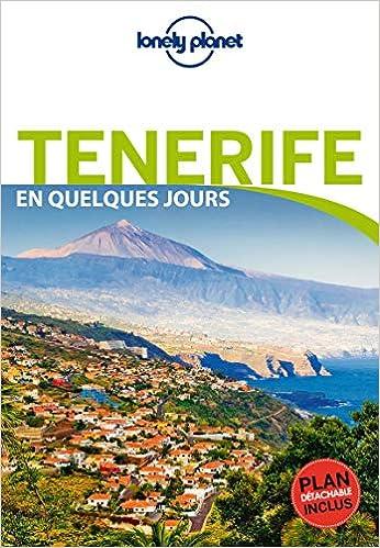 Amazon.com: Tenerife en quelques jours : Avec un plan ...