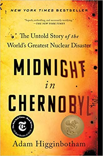 The Untold Story of the World/'s Greatest Nuclear Disaster Midnight in Chernobyl