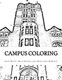 img - for Campus Coloring: Color Your Way To A Better Day! by Greg McMurtry (2016-04-07) book / textbook / text book
