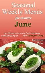 Seasonal Weekly Menus: Summer Menus for June