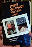Street Graphics and the Law, Mandelker, Daniel R. and Ewald, William R., Jr., 0918286506