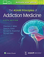 Thoroughly updated with the latest international evidence-based research and best practices, the comprehensive sixth edition of the American Society of Addiction Medicine's (ASAM) official flagship textbook reviews the science and art ...
