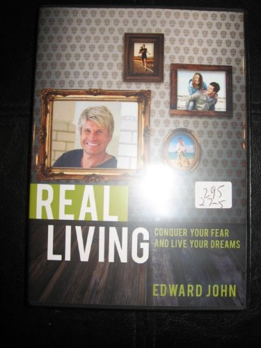 REAL LIVING (4 DVDS) (CONQUER YOUR FEAR AND LIVE YOUR DREAMS) pdf epub