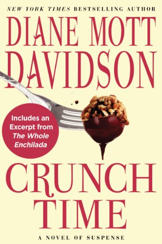 Crunch Time: A Novel of Suspense (Goldy Schulz Book 16)