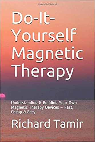Do it yourself magnetic therapy understanding building your own do it yourself magnetic therapy understanding building your own magnetic therapy devices fast cheap easy richard tamir 9781549707940 amazon solutioingenieria Images