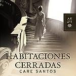 Habitaciones cerradas | Care Santos