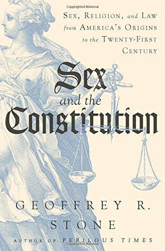 Sex-and-the-Constitution-Sex-Religion-and-Law-from-Americas-Origins-to-the-Twenty-First-Century