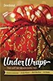 img - for Under Wraps Devotional: The Gift We Never Expected (Under Wraps Advent series) book / textbook / text book