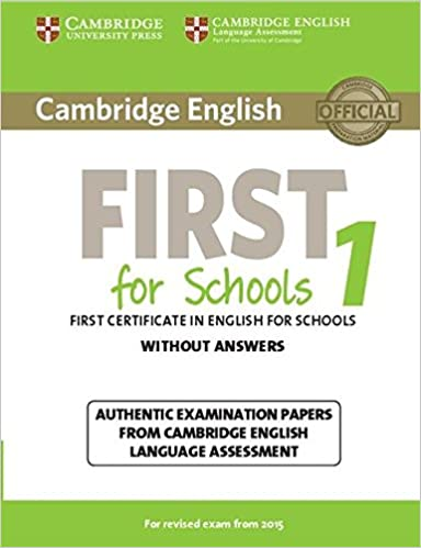 Cambridge english first for schools 1 for revised exam from fce cambridge english first for schools 1 for revised exam from fce practice tests amazon cambridge english language assessment fremdsprachige bcher yadclub Gallery