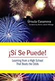 img - for Si Se Puede!: Learning from a High School That Beats the Odds by Ursula Casanova (2010-06-01) book / textbook / text book