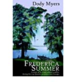 img - for BY Myers, Dody ( Author ) [{ Frederica Summer By Myers, Dody ( Author ) Jun - 01- 2005 ( Paperback ) } ] book / textbook / text book