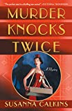 img - for Murder Knocks Twice: A Mystery (Speakeasy Mysteries) book / textbook / text book