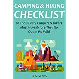 CAMPING & HIKING CHECKLIST: 10 Tools Every Campers & Hikers Must Have Before They Go Out In the Wild