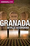Cadogan Guides Granada, Seville and Cordoba (Cadogan Guide Granada, Seville, Cordoba)