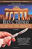 Scars of the Broken: The Roger Huntington Saga, Book 3 (Volume 3)