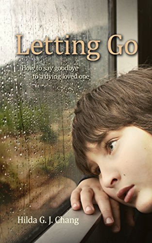 Letting Go: How to say goodbye to a dying loved one