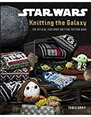Star Wars: Knitting The Galaxy - The Official Star Wars Knitting Pattern Book
