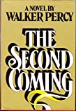 The Second Coming, Walker Percy, 0374256748