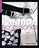Fashion Accessories, Olivier Gerval and Sasha Wardell, 155407665X