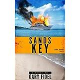 SANDS KEY (RICK SANDS SUSPENSE NOVELS Book 4)