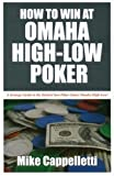 How to Win at Omaha High-Low Poker
