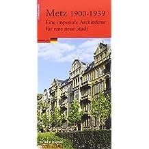 Metz 1900-1939 (allemand)