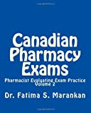 Canadian Pharmacy Exams: Pharmacist Evaluating Exam Practice (Volume 2)