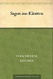 Sagen aus Kärnten (German Edition)