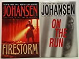 img - for Iris Johansen - (Set of 2) - Not a Boxed set (On The Run - 2005 - Firestorm - 2004) book / textbook / text book