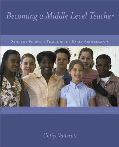 Becoming a Middle Level Teacher by Cathy Vatterott (2006-08-22)