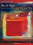 Abstracts (How to Paint)